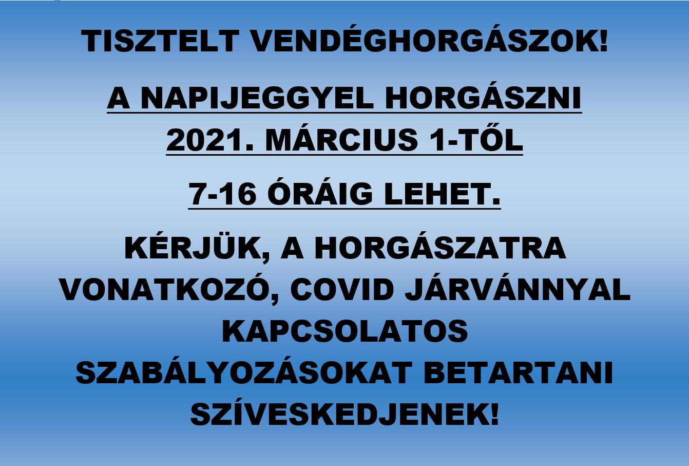 Napijegyes horgászat 2021. március 1-től