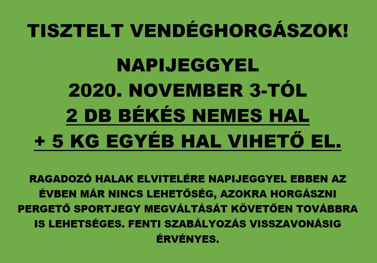 Napijeggyel elvihető halmennyiség 2020. november 3-tól visszavonásig
